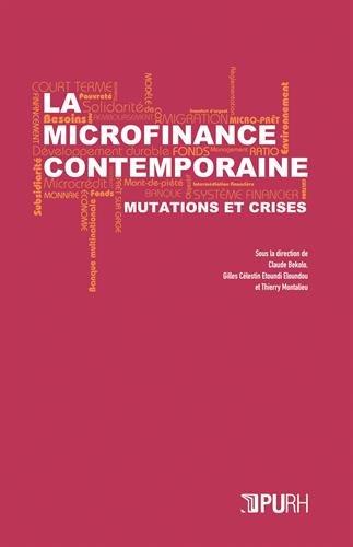 La microfinance contemporaine : Mutations et crises par Collectif