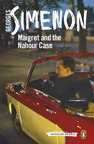 Maigret and the Nahour Case: Inspector Maigret #65 (English Edition)