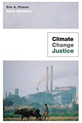 Climate Change Justice by Eric A. Posner (2015-06-23)