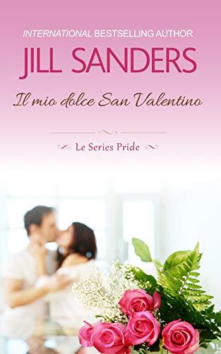 Il mio dolce San Valentino (Le Series Pride, Band 7)