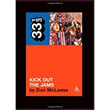 The MC5's Kick Out the Jams (33 1/3)