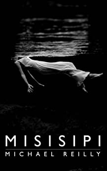 Misisipi by [Reilly, Michael]