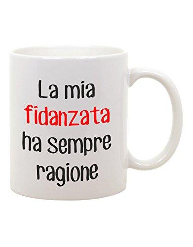Tazza mug in ceramica la mia fidanzata ha sempre ragione - san valentino