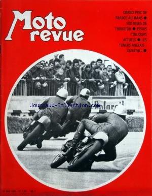 MOTO REVUE [No 1981] du 23/05/1970 - grand prix de france au mans - 500 miles de thruxton - essais toujours actuels - les tuners anglais - dunstall