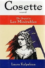 Cosette: The Sequel to Les Miserables