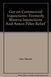 Gee on Commercial Injunctions: Formerly