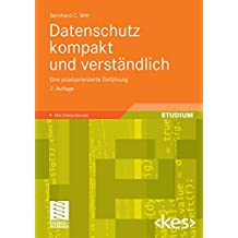 Datenschutz kompakt und verständlich: Eine praxisorientierte Einführung (Edition <kes>)