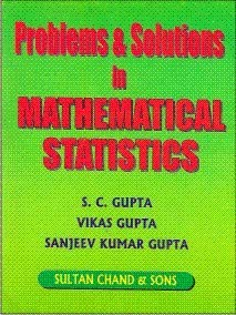 Problems and Solutions in Mathematical Statistics