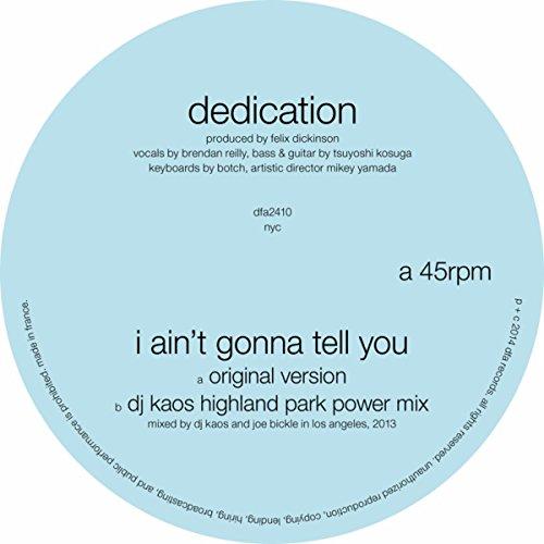 I Ain't Gonna Tell You (DJ Kaos Highland Park Power Mix)