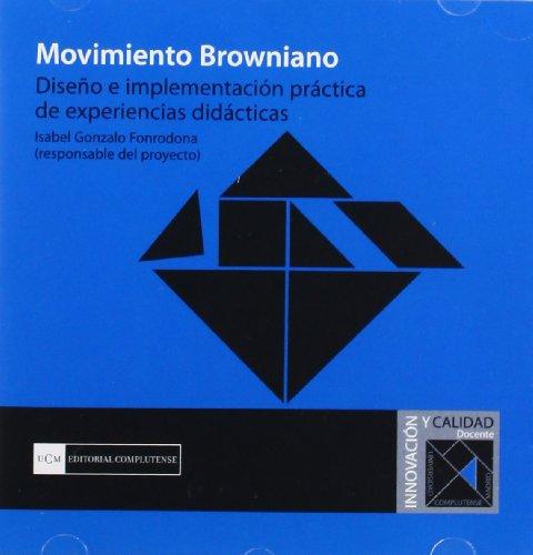 Movimiento Browniano. Diseño e implementación práctica de experiencias didácticas (Innovación y calidad)
