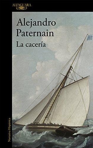 La cacería (Spanish Edition)