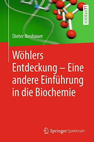 Forschung Aminosäure (Wöhlers Entdeckung - Eine andere Einführung in die Biochemie)