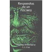 Respuestas de un Anciano: República del Paraguay (Siempre Aprenderé nº 4)