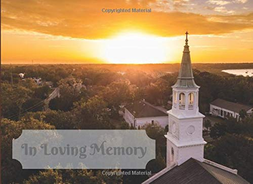 In Loving Memory: 250 Guest 2 Per Page Memorial Guess Book Remembrance Wake Sign in Keepsake Condolence Celebration of Life Funeral Service Name Address Email
