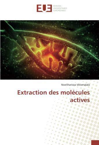Extraction des molecules actives