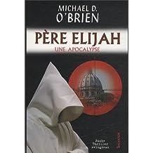 Père Elijah (version poche)