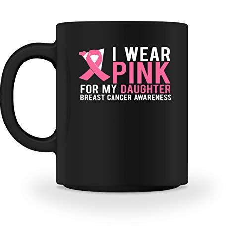 Generic I Wear Pink For My Daughter - Breast Cancer Awareness - Brustkrebs-Bewusstsein, Krebskrank - Tasse