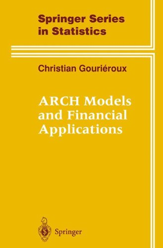 Arch Models and Financial Applications (Springer Series in Statistics) par Christian Gourieroux, C. Gourieroux