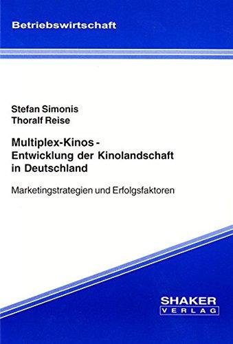 multiplex-kinos-entwicklung-der-kinolandschaft-in-deutschland-marketingstrategien-und-erfolgsfaktore