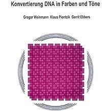 Konvertierung DNA in Farben und Töne
