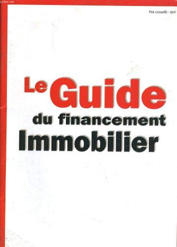 GUIDE DU FINANCEMENT IMMOBILIER par COLLECTIF