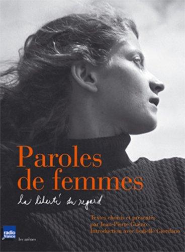 Paroles de femmes : La liberté du regard