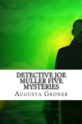 Detective Joe Muller Five Mysteries