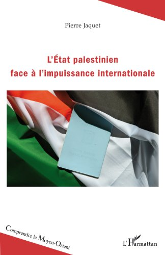 L'Etat palestinien face à l'impuissance internationale