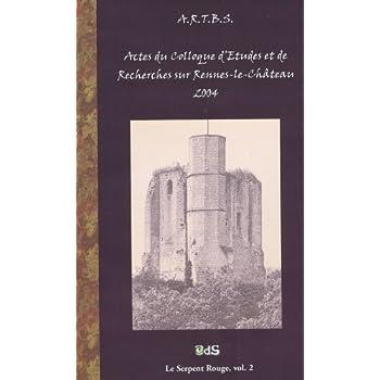 Actes du Colloque d'études et de recherches sur Rennes-le-Château 2004 (Gisors)