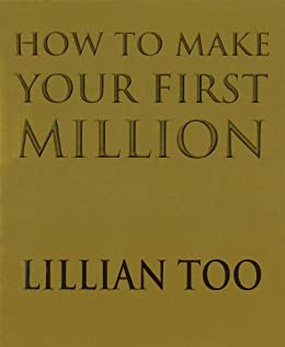 How To Make Your First Million by [Too, Lillian]