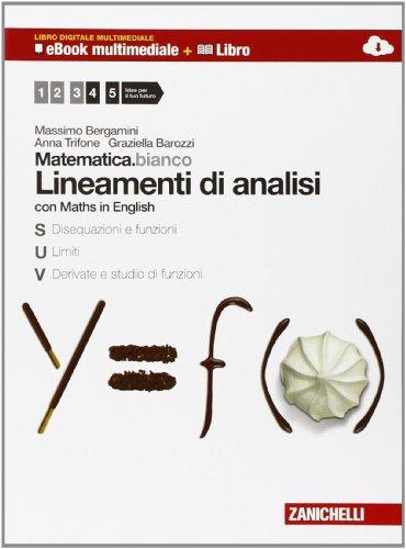 Matematica.bianco. Con Maths in english. Per le Scuole superiori. Con espansione online