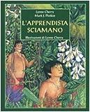 Image de L'apprendista sciamano. Un nuovo racconto dalla foresta amazzonica