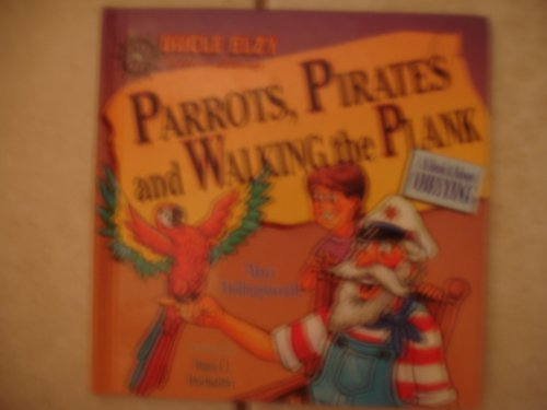 Parrots, Pirates, and Walking the Plank: A Book About Obeying by Mary Hollingsworth (Walking Pirate Plank)