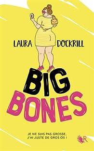 Big Bones  par Laura Dockrill