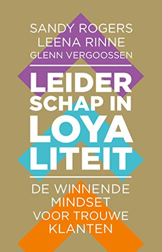 Leiderschap in loyaliteit (Dutch Edition)
