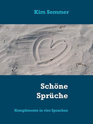 Schöne Sprüche Komplimente In Vier Sprachen Liebe Sprüche