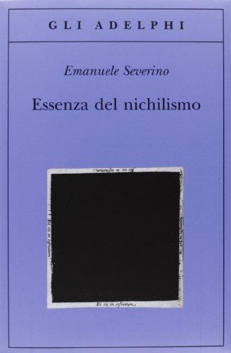 Essenza del nichilismo di Emanuele Severino