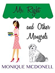 Mr Right and Other Mongrels (English Edition)