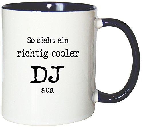 Mister Merchandise Kaffeetasse Becher So Sieht EIN richtig Cooler DJ