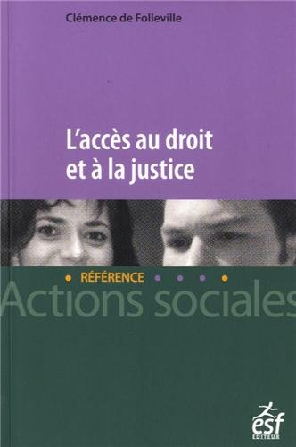 Accs au droit et  la justice (L')