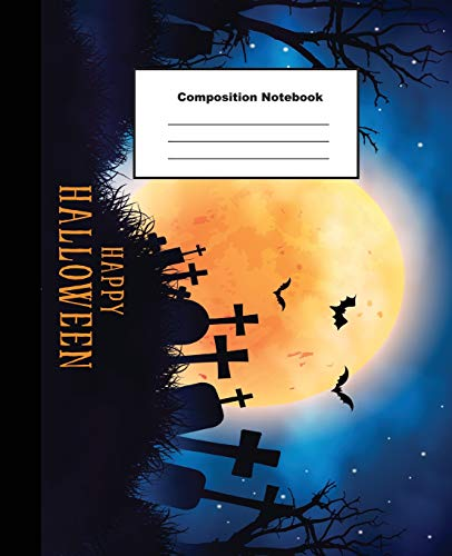 Composition Notebook: Creepy Halloween Night Background with Realistic Design Wide Ruled Paper (Familie Halloween-spiele Handwerk)