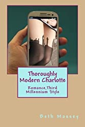 Thoroughly Modern Charlotte: Romance, Third Millennium Style