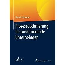 Prozessoptimierung für produzierende Unternehmen