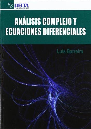 Análisis complejo y ecuaciones diferenciales por Luis Barreira
