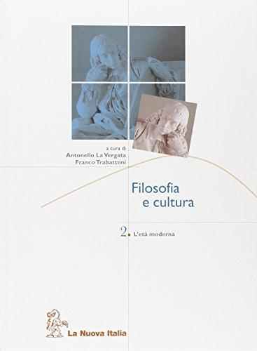 Filosofia e cultura. Per le Scuole superiori: 2