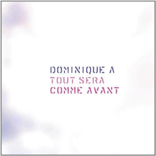 Tout Sera Comme Avant (2012 Special Edition) - Avant Toute En