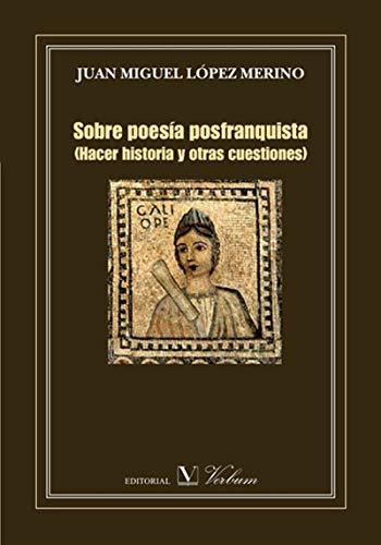 Sobre poesía posfranquista por Juan Miguel López