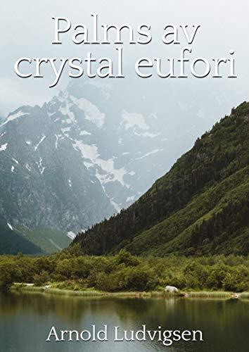 Palms av crystal eufori (Norwegian Edition)