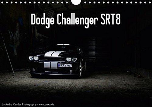 Dodge Challenger SRT8 (Wandkalender 2019 DIN A4 quer): Challenger (Monatskalender, 14 Seiten ) (CALVENDO Mobilitaet)