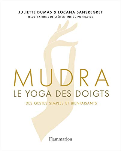 Mudra : Le yoga des doigts par  (Relié - Mar 13, 2019)